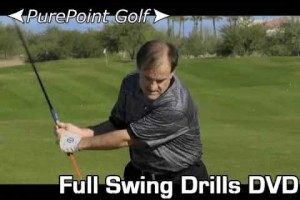 Practice Your Full Swing with a Purpose – PurePoint Golf Full Swing Drills DVD