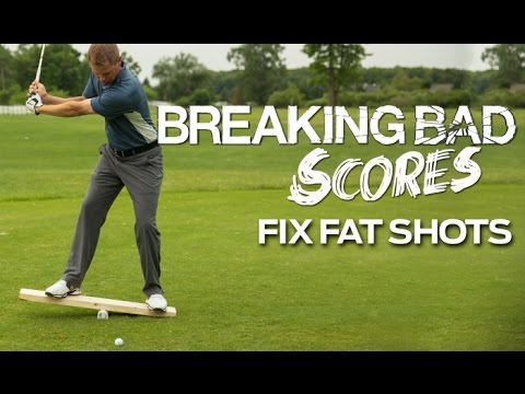 How to Fix Fat Shots with a See-Saw  – Golf Digest's Breaking Bad Scores